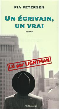 Un écrivain un vrai lu par lightman
