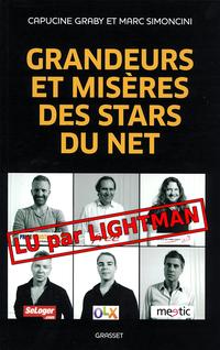 Grandeurs et misères des stars du net - lu par lightman