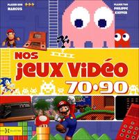 Nos jeux vidéo 70-90 pas lu par lightman