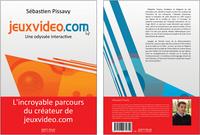 Couverture du JVBook - jeuxvideo.com une odyssée interactive Sébastien Pissavy