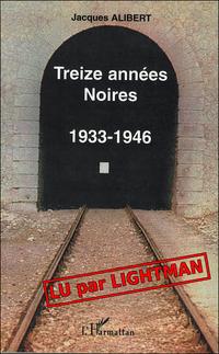 Treize années noires lu par lightman