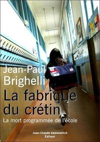La_fabrique_du_cretin